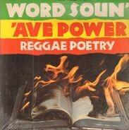 Malachi Smith, Breeze, Navvie Nabbie a.o. - Word Soun' 'Ave Power - Reggae Poetry
