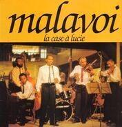 Malavoi - La Case a Lucie