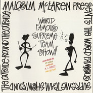 Malcolm McLaren, World's Famous Supreme Team - Round the Outside! Round the Outside!