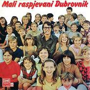 Mali Raspjevani Dubrovnik - Mali Raspjevani Dubrovnik