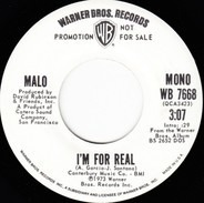 Malo - I'm For Real