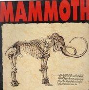 Mammoth - Mammoth