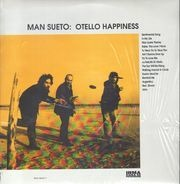 Man Sueto - Otello Happiness