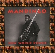 Mandingo - New World Power