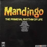 Mandingo - The Primeval Rhythm Of Life