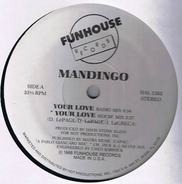 Mandingo - Your Love