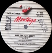 Mandrill - Wired For Love