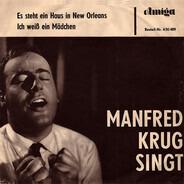 Manfred Krug - Es Steht Ein Haus in New Orleans / Ich Weiß ein Mädchen