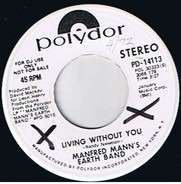 Manfred Mann's Earth Band - Living Without You