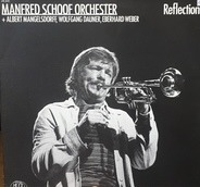 Manfred Schoof Orchester - Reflections