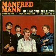 Manfred Mann - Ha! Ha! Said The Clown / Feeling So Good