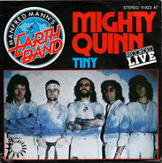 Manfred Mann's Earth Band - Mighty Quinn / Tiny
