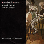 Manfred Mann's Earth Band With Chris Thompson - Do Anything You Wanna Do