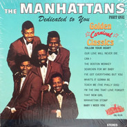 Manhattans - Dedicated to You