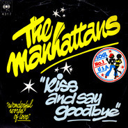 Manhattans - Kiss And Say Goodbye / Wonderful World Of Love
