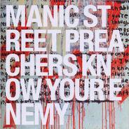 Manic Street Preachers - Know Your Enemy