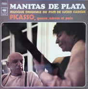Manitas De Plata - Picasso: Guerre Amour Et Paix