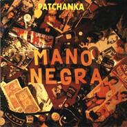 Mano Negra - Patchanka