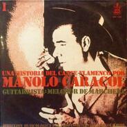Manolo Caracol - Una Historia Del Cante Flamenco / Vol.1
