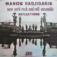 Manos Hadjidakis / The New York Rock Ensemble - Reflections
