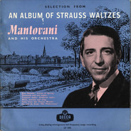 Mantovani And His Orchestra - An Album Of Strauss Waltzes