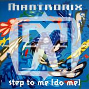 Mantronix - Step To Me (Do Me)