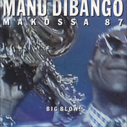 Manu Dibango - Makossa '87 (Big Blow)