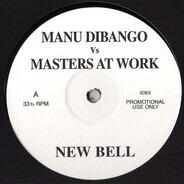 Manu Dibango Vs Masters At Work , Lil' Louis - New Bell / Y U Fall