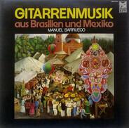 Manuel Barrueco / Villa-Lobos, Chávez - Gitarrenmusik Aus Brazilien Und Mexico
