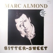 Marc Almond - Bitter-Sweet