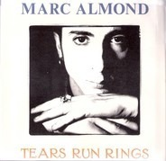 Marc Almond - Tears Run Rings