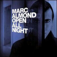 Marc Almond - Open All Night