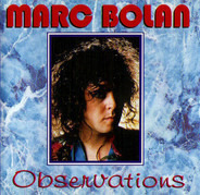 Marc Bolan - Observations