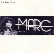 Marc Bolan - The Marc Shows