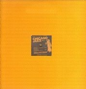 Marc Et Claude Present: Chicago Jaxx - Vol. 1 - Dirty Bitch