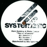 Marc Romboy vs. Blake Baxter - The Art Of Sound