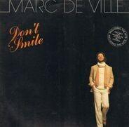 Marc De Ville - Don't Smile