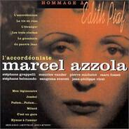 Marcel Azzola - L'Accordéoniste: Hommage À Edith Piaf