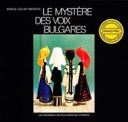 Marcel Cellier - Présente Le Mystère Des Voix Bulgares