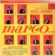 Marco Antonio Muniz - Cierra Los Ojos ... Suena Conmigo