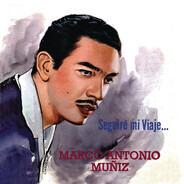 Marco Antonio Muñiz - Seguiré Mi Viaje...