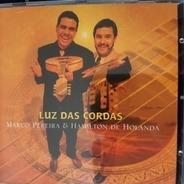 Marco Pereira & Hamilton De Holanda - Luz Das Cordas