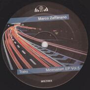 Marco Zaffarano - Minimalism EP Vol. 5 - Traks