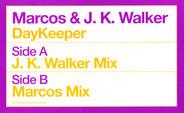 Marcos & J. K. Walker - DayKeeper