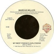 Marcus Miller - My Best Friend's Girlfriend / Just What I Needed