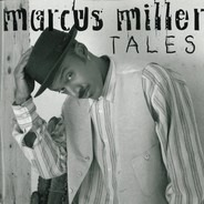 Marcus Miller - Tales