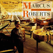 Marcus Roberts - If I Could Be with You