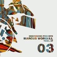 Marcus Worgull - Texel Ep