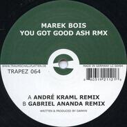 Marek Bois - You Got Good Ash (Rmx)
