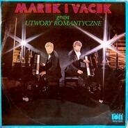 Marek & Vacek - Marek I Vacek Grają Utwory Romantyczne